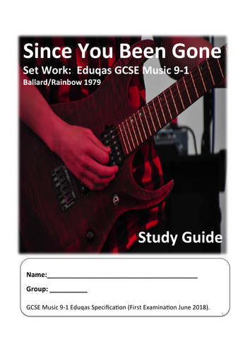 "Eduqas GCSE Music 9-1 Set Work ""Since You Been Gone"" Study Guide."