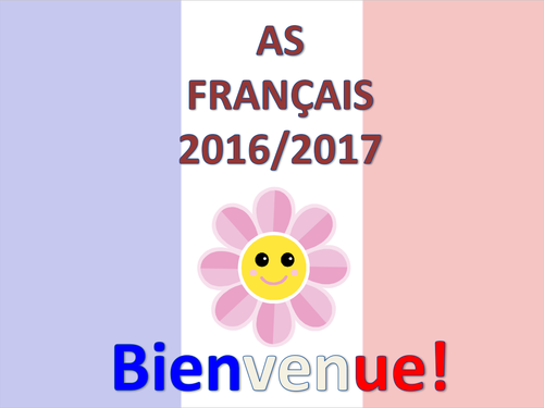 First lesson - Get Year 12 started - AS French - New AQA 2016 - (Français, Premier cours AS Level)