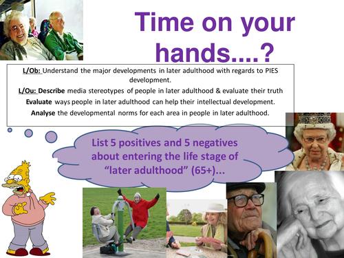 EdExcel GCSE Health & Social Care- Unit 1- Human Growth & Development- Later adulthood!