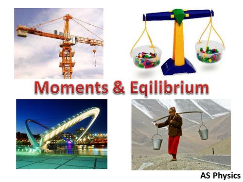 AS Physics - Moments and Equlibrium