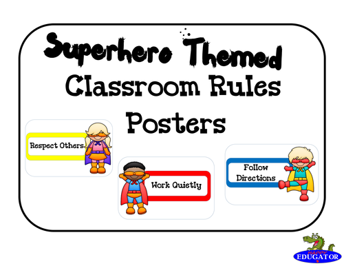 Back to School Superhero Classroom Rules Posters