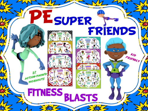 "PE Super Friends Fitness Blasts- 27 ""Action Packed"" Mini Workouts"