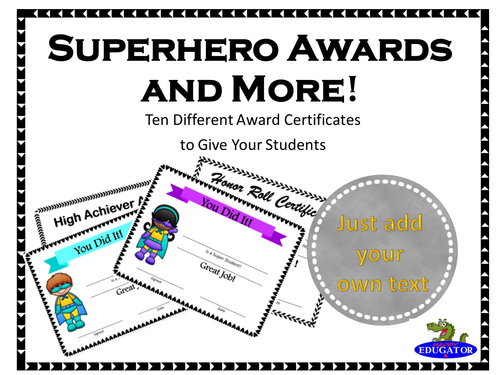 Superhero Awards and More! Ten Different Certificates You Just Fill Out and Print