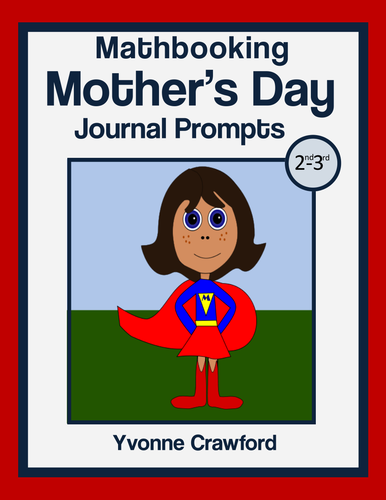 Mothers Day Math Journal Prompts 2nd And 3rd Grade By