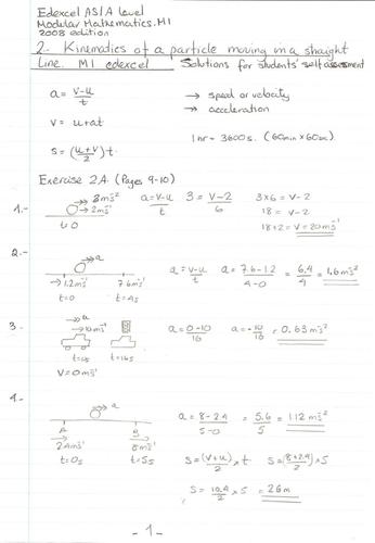Uniform acceleration Maths /Mechanics model answers  to A level edexcel M1 book , Ex. 2A and 2B.