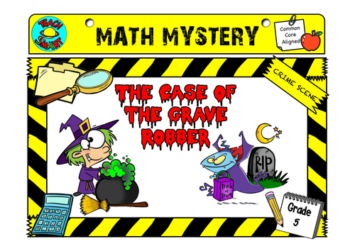 Halloween Math Mystery- The Case of the Grave Robber Grade 5