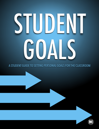 STUDENT GOALS: A Template for setting academic or personal goals