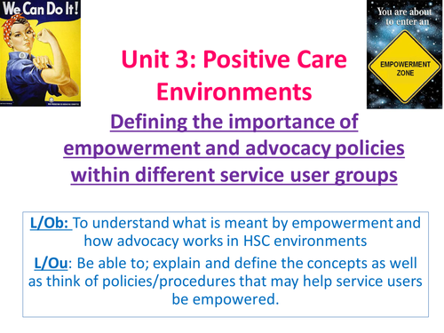 EdExcel AS Health & Social Care- Unit 3- Positive Care Environments- Empowerment/Advocacy