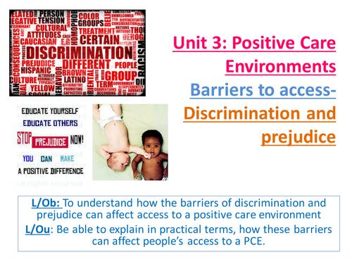 EdExcel AS Health & Social Care-Unit 3-Positive Care Environments-Barriers/Policies-Discrimination