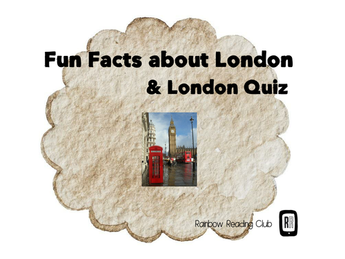 Fun Facts About London & London Quiz ( for ESL/EFL students )