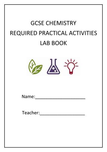 Chemistry AQA GCSE Lab Book Required Practicals.