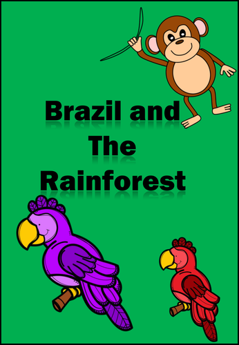 Brazil and The Rainforest