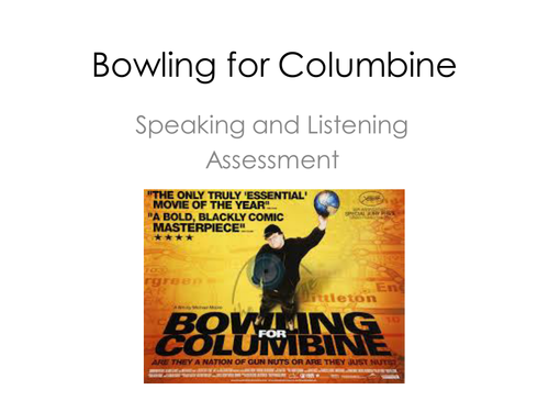 Speaking and Listening - Bowling for Columbine