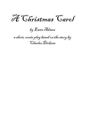 A Christmas Carol - playscript (comedy)