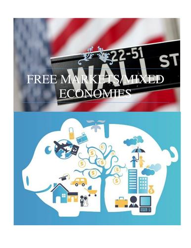 FREE MARKETS/MIXED ECONOMIES