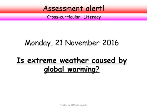 Weather and climate assessent - Is extreme weather caused by global warming