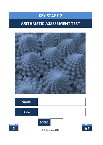 KS2 Arithmetic Test (A2) - New Format - 30 minute test or 3 x 10 minute tests