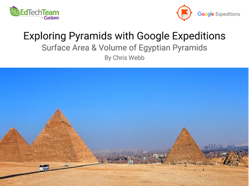 Exploring Area & Volume of Pyramids in Egypt #GoogleExpedition