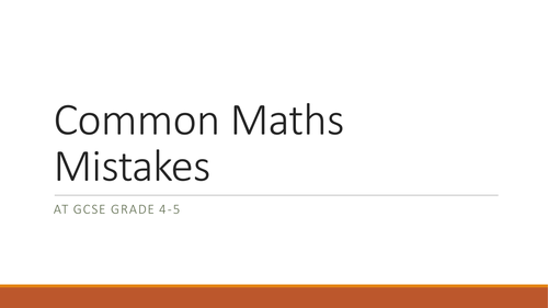 Common Mistakes at GCSE Grade 4-5
