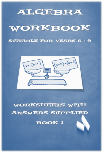 ALGEBRA WORKSHEETS/BOOKLET AND POWERPOINT  LESSONS