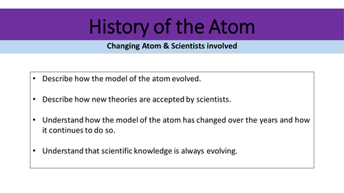 History of the atom & scientists