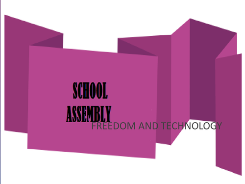 School Assembly on current topics , Freedom , Global Context of Freedom, Science and Technology