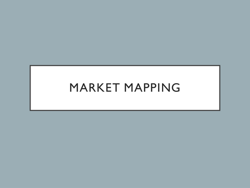 GCSE - Unit 1 - Market Mapping