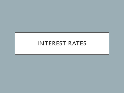 AQA - 3.1.3 - Interest Rates