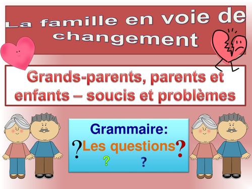 Famille: Grand-parents, parents - Soucis et problèmes  AS Level / French / New