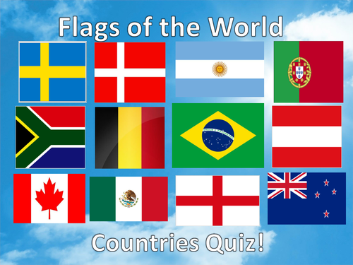 Flags Of The World Form Time Quiz Teaching Resources
