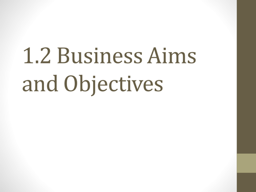Business Aims and Objectives GCSE Business