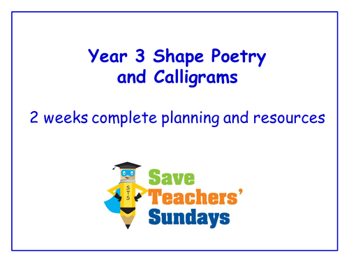 year 3 4 shape poetry and calligrams planning and resources by saveteacherssundays teaching. Black Bedroom Furniture Sets. Home Design Ideas
