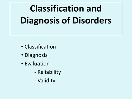 Classification and Diagnosis - Mental Health, Abnormal Psychology