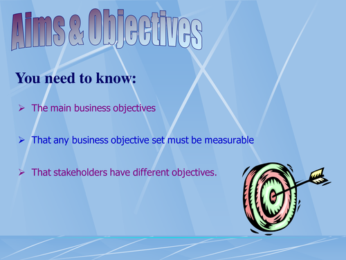 GCSE Business - Business Aims and Objectives