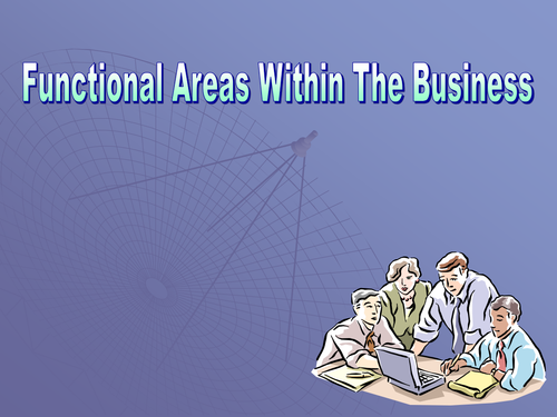 GCSE Business - The Functional Areas of Business