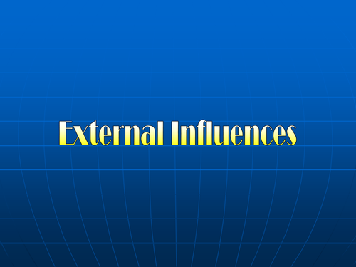 GCSE Business - External Influences of Business