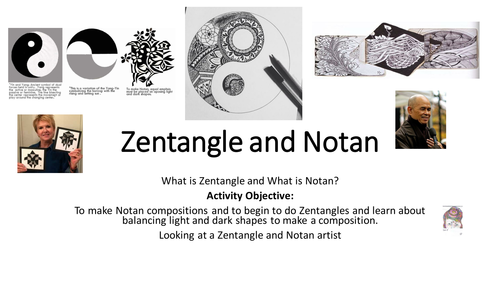 Zentangle for GCSE or KS3- explaining Mindfulness and Zen with Notan and artist study