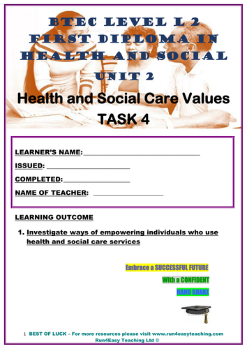 WORKSHEET– HEALTH AND SOCIAL CARE VALUES –P4 (UNIT2- BTEC L2 FIRST DIPLOMA. IN HSC.)