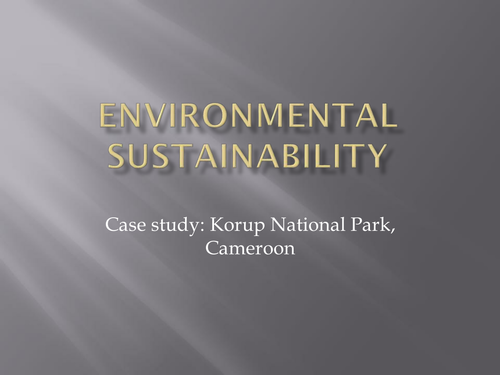 Environmental Sustainability with Korup National Park Case Study