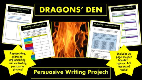 Dragons' Den Persuasive Project! (Building Speaking & Listening and Persuasive Writing Skills!)