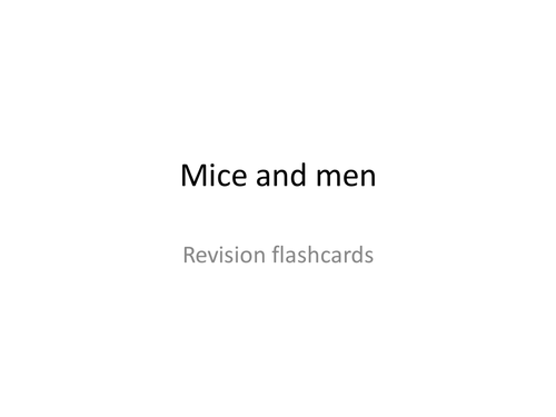 Of Mice and Men Revision Flashcards