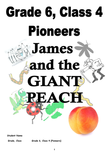 James and the Giant Peach - Student Workbook