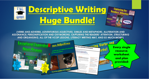 Descriptive Writing Huge Bundle! (All PowerPoints, Lesson Plans, Worksheets, Help-Sheets, Games, and More!)