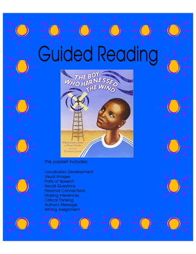 The Boy Who Harnassed the Wind - Guided Reading