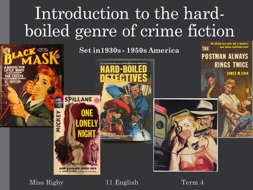 Crime fiction: Hard Boiled Fiction
