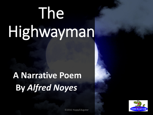 The Highwayman by Alfred Noyes PowerPoint