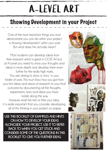 A-Level Art - how to develop your ideas booklet.