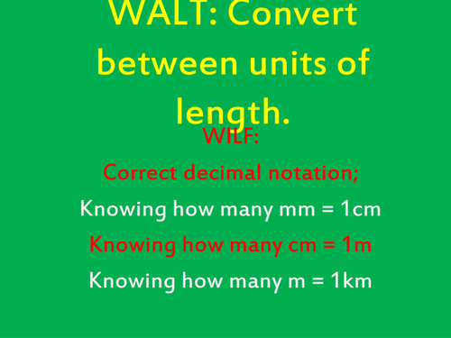 Converting between units of length Powerpoint - Year 5 and 6