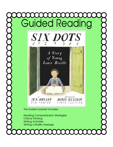 Six Dots, A Story of Young Louis Braille - Guided Reading