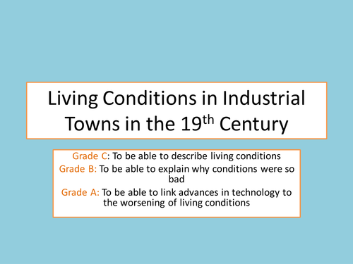 Living Conditions in Industrial Towns